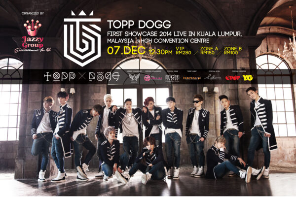 TOPP DOGG 1st Showcase in Malaysia Poster