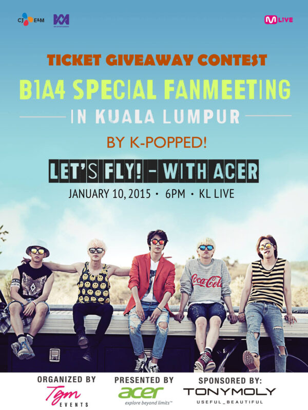 B1A4 Special Fanmeeting in Kuala Lumpur ticket giveaway