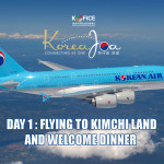 [Travelogue] Korea Joa DAY 1 – Flying to Kimchi Land and Welcome Dinner