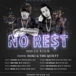 Illionaire Records' NO RE$T Tour Hits The US This Summer!